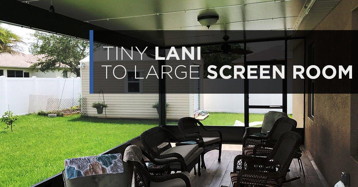Tiny Lanai To Large Screen Room